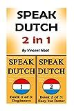 Speak Dutch: 2 in 1 Learn the Dutch Language Combo