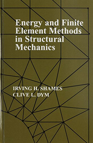 Energy and Finite Element Methods In Structural Mechanics: SI Units