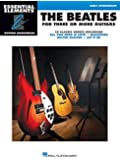 The Beatles for 3 or More Guitars: Essential Elements Guitar Ensembles Early Intermediate Level
