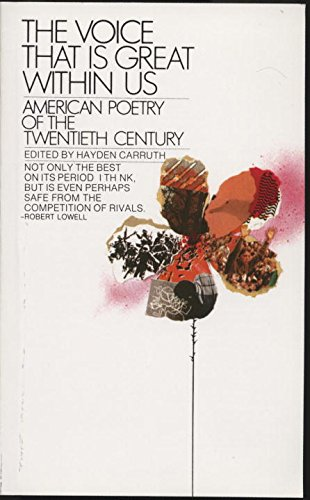 The Voice That Is Great Within Us: American Poetry Of The Twentieth Century (Bantam Classics)