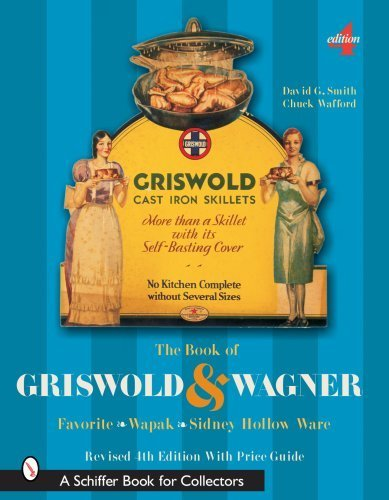 The Book of Griswold & Wagner: Favorite * Wapak * Sidney for sale  Delivered anywhere in USA
