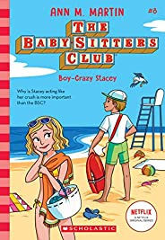 Boy-Crazy Stacey (The Baby-sitters Club, 8)