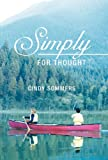 Simply for Thought, Cindy Sommers, 1449745024