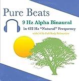 Pure Beats - 432 Hz Pure Binaural Beat 9 Hz Alpha - Relaxation, Feel Good 1 Hou
