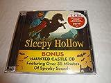 The Legend of Sleepy Hollow with bonus Haunted Castle CD