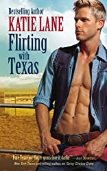 Flirting with Texas: Number 5 in series (Deep in the Heart of Texas)