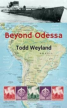 Beyond Odessa by [Weyland, Todd]