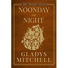 Noonday and Night (Mrs. Bradley)