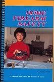 Home Firearm Safety, National Rifle Association, 0935998047