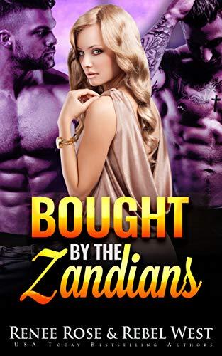 (Bought by the Zandians: A Reverse Harem Alien Warrior Romance (Zandian Brides Book 2))