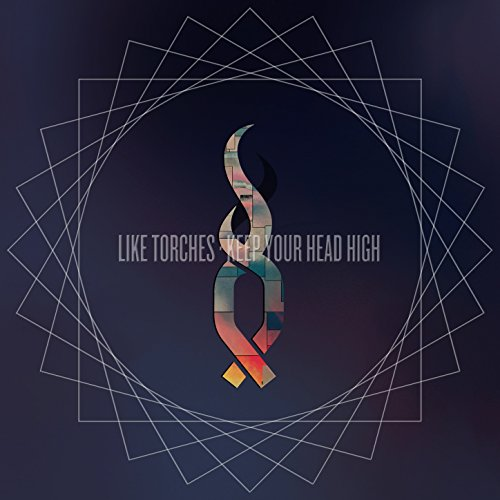 Like Torches-Keep Your Head High-DELUXE EDITION-CD-FLAC-2016-FAiNT Download