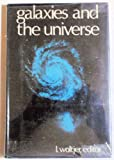 Galaxies and the Universe, I---Editor WOLTJER, 0231031106