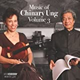 Chinary Ung: Music Vol.3 (Spiral Xi / Mother And Child) (Bridge: BRIDGE 9368) by Susan Ung (2011-12-13)