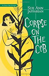 Corpse on the Cob (The Odelia Grey Mysteries Book 5)