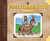 Duncan Carries a King, Dan Taylor, 0825438691