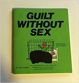 Sex without guilt