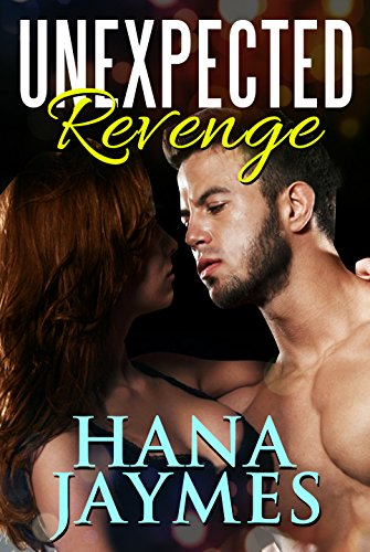 Unexpected Revenge: Bad Boy Romance