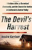 The Devil's Harvest: A Ruthless Killer, a