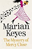 """Mystery of Mercy Close"" av Marian Keyes"