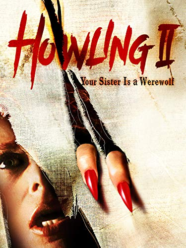 Howling II: Your Sister is a -