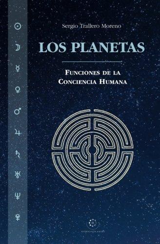 Los Planetas: Funciones de la Conciencia Humana (Spanish ...