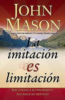 La imitación es limitación (Spanish Edition)