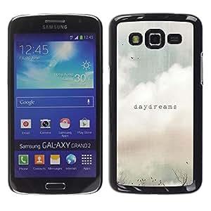 FECELL CITY // Duro Aluminio Pegatina PC Caso decorativo Funda Carcasa de Protección para Samsung Galaxy Grand 2 SM-G7102 SM-G7105 // Daydreams Vignette Quote Text Summer Field