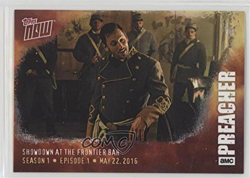 Showdown at the Frontier Bar #/362 (Trading Card) 2016 Topps Now - Topps Online Exclusive Preacher Season 1 #3 (362 Bar)