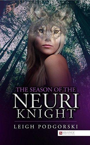 The Season of the Neuri Knight by [Podgorski, Leigh]