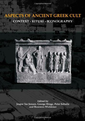 Aspects of Ancient Greek Cult: Context, Ritual and Iconography (AARHUS STUDIES IN MEDITERRANEAN ANTIQUITY)
