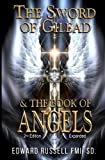 img - for The Sword of Gilead & The Book of Angels Second Edition. book / textbook / text book