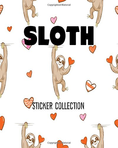 Download Sloth Sticker Collection: Ultimate Sticker Collections (Volume 1) pdf