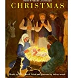 img - for Saint Francis Celebrates Christmas - Greenlight [ SAINT FRANCIS CELEBRATES CHRISTMAS - GREENLIGHT BY Walsh, Mary Caswell ( Author ) Sep-01-1998 book / textbook / text book
