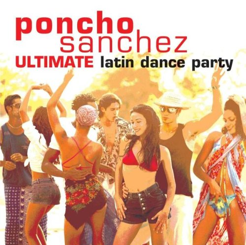 Ultimate Latin Dance Party by Concord Records