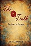 The Truth, James E. Snyder, 1589098676