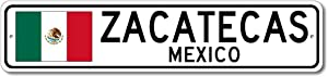 Zacatecas, Mexico - Mexican Flag Street Sign - Metal Novelty Sign, Personalized Gift Sign, Man Cave Street Sign, Wall Decor, Mexico City Sign, Made in USA - 4x18 inches