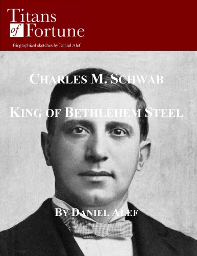 charles-m-schwab-king-of-bethlehem-steel