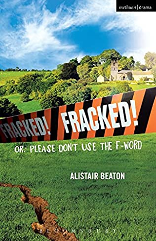 book cover of Fracked!: Or, Please Don\'t Use the F-Word