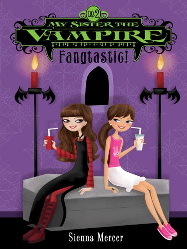 My Sister the Vampire #2: Fangtastic!]()