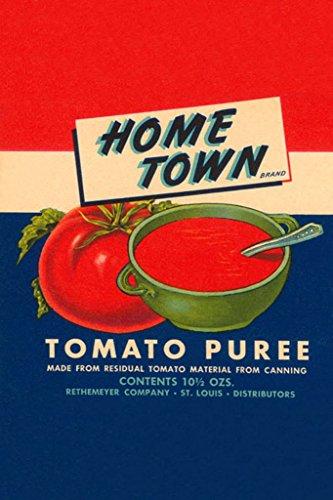 (ArtParisienne Home Town Tomato Puree 20x30 Poster Semi-Gloss Heavy Stock Paper Print)