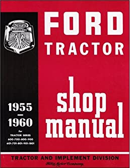 1955 1960 ford 600 thru 901 series tractor repair shop manual ford 8n  tractor distributor diagram 1956 ford 600 tractor wiring diagram