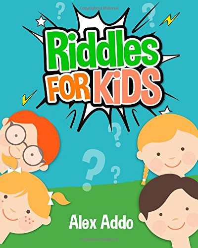 Riddles For Kids (Jokes and Riddles) -