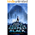 And It Arose from the Deepest Black (John Black Book 2)