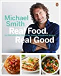 Real Food, Real Good: Eat Well With O...