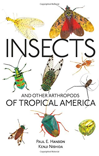 Insects and Other Arthropods of Tropical America (Zona Tropical Publications)