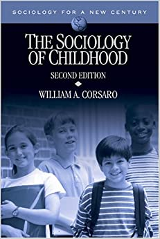 Book The Sociology of Childhood (Sociology for a New Century Series) by William A. Corsaro (2004-10-26)
