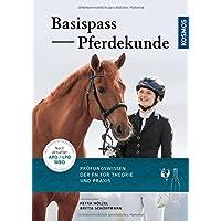 Basis-Pass Pferdekunde: Das Prüfungswissen der FN in Frage und Antwort. Neu nach APO/LPO 2018.