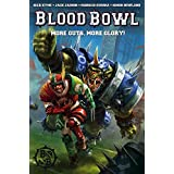 Blood Bowl: More Guts, More Glory! Volume 1