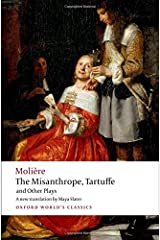 The Misanthrope, Tartuffe, and Other Plays (Oxford World's Classics) Paperback
