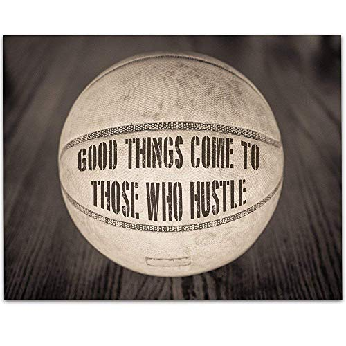 - Basketball - Good Things Come To Those Who Hustle - 11x14 Unframed Art Print - Great Boy's/Girl's Room Decor and Gift Under $15 for Basketball Fans